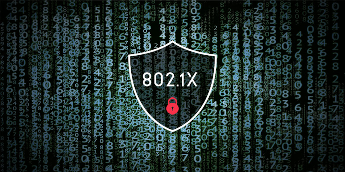 802.1x protocol, your network